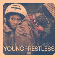 Young & Restless - Single — The Action Figures