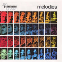 Melodies — Jan Hammer Group