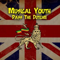 Pass The Dutchie — Musical Youth