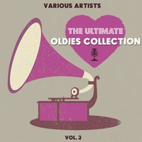 The Ultimate Oldies Collection, Vol. 3 — сборник