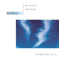 Pure Michael Hedges — Michael Hedges