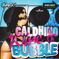 Wine & Bubble - Single — Caldhino