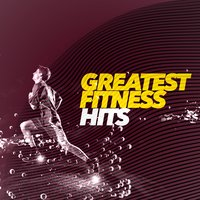 Greatest Fitness Hits — Fitness Hits