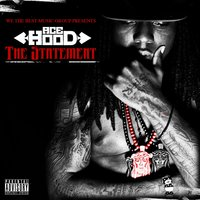 The Statement 1 & 2 — Ace Hood