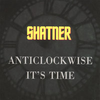 Anticlockwise — Shatner