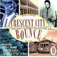 Crescent City Bounce: From Blues To R&B In New Orleans, CD D — сборник