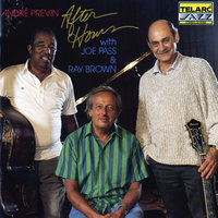After Hours — André Previn, Joe Pass, Ray Brown