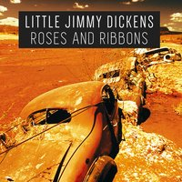 Roses and Ribbons — Little Jimmy Dickens