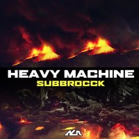 Subbrocck — Heavy Machine
