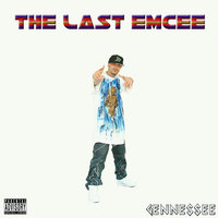 The Last Emcee — Gennessee