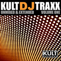 KULT Records Presents:  Kult DJ Traxxx Volume 1 — сборник