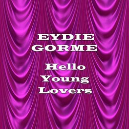 Hello Young Lovers — Eydie Gorme