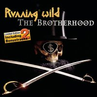 The Brotherhood — Running Wild