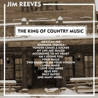 The King of Country Music — Jim Reeves