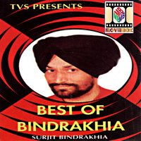 Best Of Bindrakhia — Surjit Bindrakhia