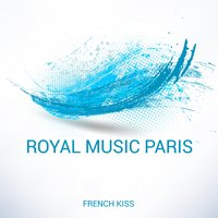 French Kiss — Royal Music Paris