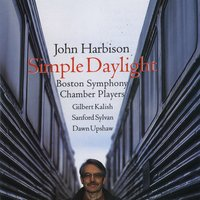 John Harbison: Simple Daylight; Words From Paterson — Dawn Upshaw