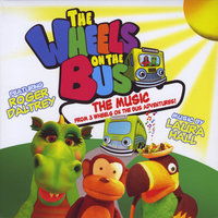 The Wheels on the Bus: The Music from 3 DVDs — сборник