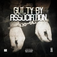 Guilt by Association — Byrd