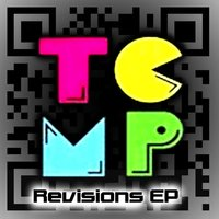 Revisions - EP — T.C.M.P (AKA)The Cody Michler Project, T.C.M.P.