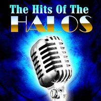 The Hits Of The Halos — The Halos