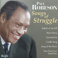 Songs of Struggle (& More) — Paul Robeson