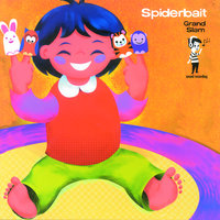 Grand Slam — Spiderbait