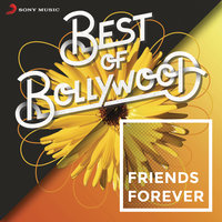 Best of Bollywood: Friends Forever — сборник