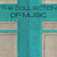 The Collection of Music — сборник