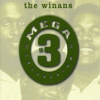 Mega 3 — The Winans