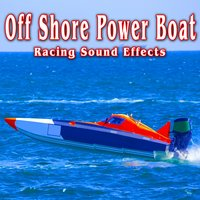 Off Shore Power Boat Racing Sound Effects — The Hollywood Edge Sound Effects Library