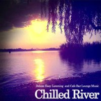 Chilled River — сборник