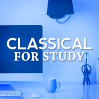 Classical for Study — Classical Study Music Ensemble, Reading and Studying Music, The Einstein Classical Music Collection for Baby, Classical Study Music Ensemble|Reading and Studying Music|The Einstein Classical Music Collection for Baby