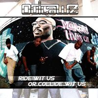 Ride Wit Us Or Collide Wit Us — Outlawz