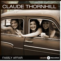 Family Affair — Claude Thornhill