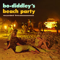 Bo Diddley's Beach Party — Bo Diddley
