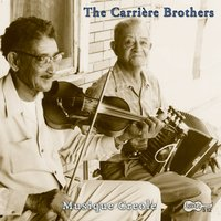 Musique Creole — Carriere Brothers, The  Carriere Brothers