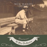 Win Hands Down — Mantovani & His Orchestra