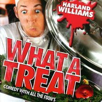 What A Treat — Harland Williams