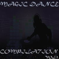 Magic Dance Compilation, Vol. 2 — DJ Morris, Morris Fantasy