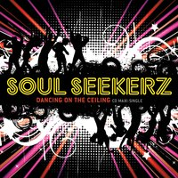 Dancing on the Ceiling — Soul Seekerz