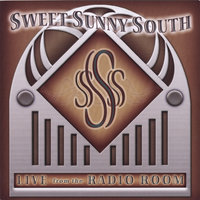 Live from the Radio Room — Sweet Sunny South