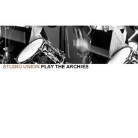 Play the Archies — Studio Union