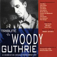 A Tribute To Woody Guthrie — A Tribute To Woody Guthrie