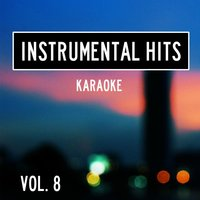 Instrumental Hits, Vol. 8 - Karaoke — Cover Heroes