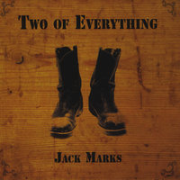 Two Of Everything — Jack Marks