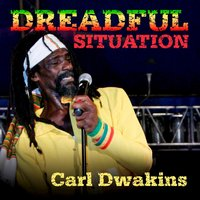 Dreadful Situation -Single — Carl Dawkins