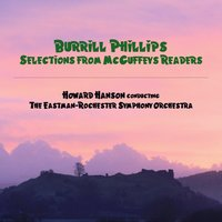Burrill Phillips: Selections from McGuffey's Readers — Howard Hanson & The Eastman-Rochester Symphony Orchestra
