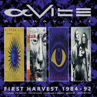 First Harvest 1984-1992 — Alphaville