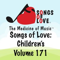 Songs of Love: Children's, Vol. 171 — сборник